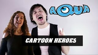 Cartoon Heroes Aqua Collaboration Rock Cover By Chris Allen Hess And Saidee Purcell