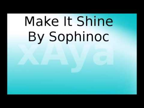 Make it Shine - Sophonic // Download MP3 in description
