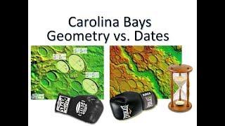 Carolina Bays -- Geometry vs.  Dates