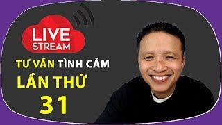 Live stream gỡ rối tơ lòng thòng 31