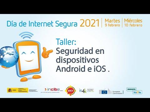 Seguridad en dispositivos Android e iOS | #DíaDeInternetSegura 2021
