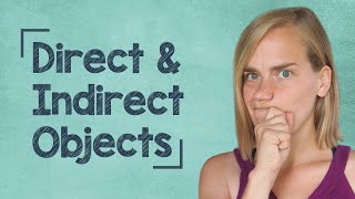 German Lesson (69) - Word Order - Part 4: Direct & Indirect Objects - A1/A2