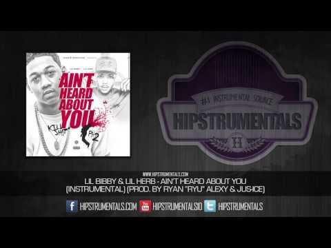 Lil Bibby & Lil Herb - Ain't Heard About You [Instrumental] (Prod. By Ryan