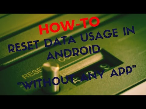 How To Reset Data Usage In Android 2016