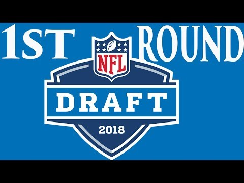 2018 Full First Round Mock Draft | NFL