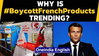 #BoycottFrenchProducts trend starts after Macron's Islam comments | Oneindia News