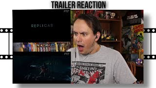 REPLICAS Trailer (2017) Keanu Reeves, Alice Eve REACTION