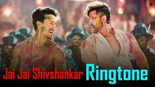Jai Jai Shivshankar Ringtone | Best Dj Ringtones 2019 | Download Now
