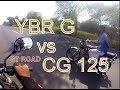 Yamaha YBR G vs HONDA CG 125 - GT ROAD