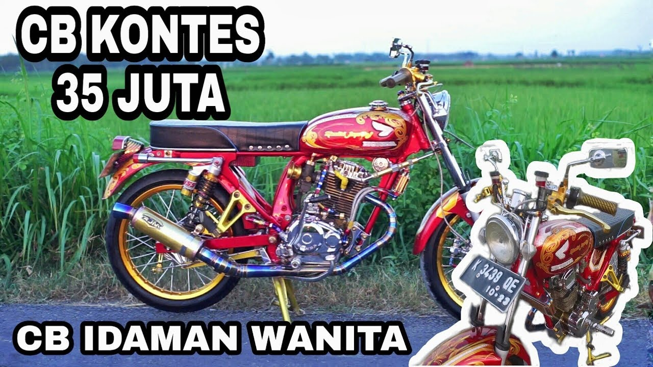 Modifikasi Motor Honda Cb Glatik Kontes 2019 Street Racing Cb Motor Sultan Youtube