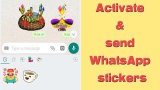 Send Stickers on WhatsApp - Activation tutorial