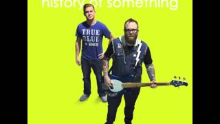 History of Something - Hash Pipe (Weezer Cover)