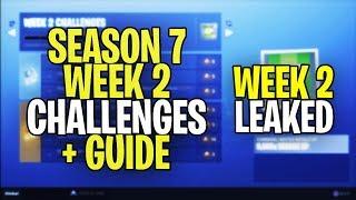 *NEW* Fortnite SEASON 7 WEEK 2 CHALLENGES LEAKED + GUIDE! ALL SEASON 7 WEEK 2 CHALLENGES!