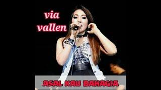 VIA VALLEN - ASAL KAU BAHAGIA LIVE HD 2019