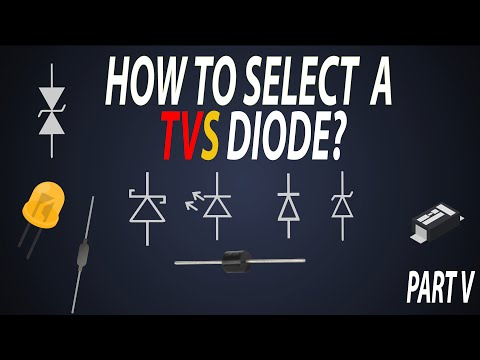 How To Select A Diode?? | TVS Diode Selection | What Is TVS Diode?