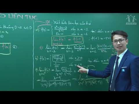 Hàm Số Liên Tục - Lớp 12 - Thầy Nguyễn Thanh Tùng - Nền Tảng 2021