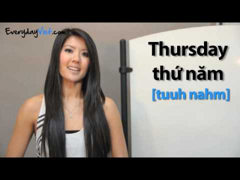 Learn Vietnamese: Lesson 6: How To Say The Days Of The Week In Vietnamese