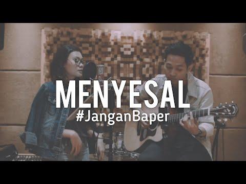 #JanganBaper Ressa Herlambang - Menyesal (Cover)