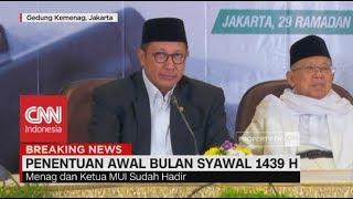 Sah! 1 Syawal 1439 H jatuh Pada 15 Juni 2018