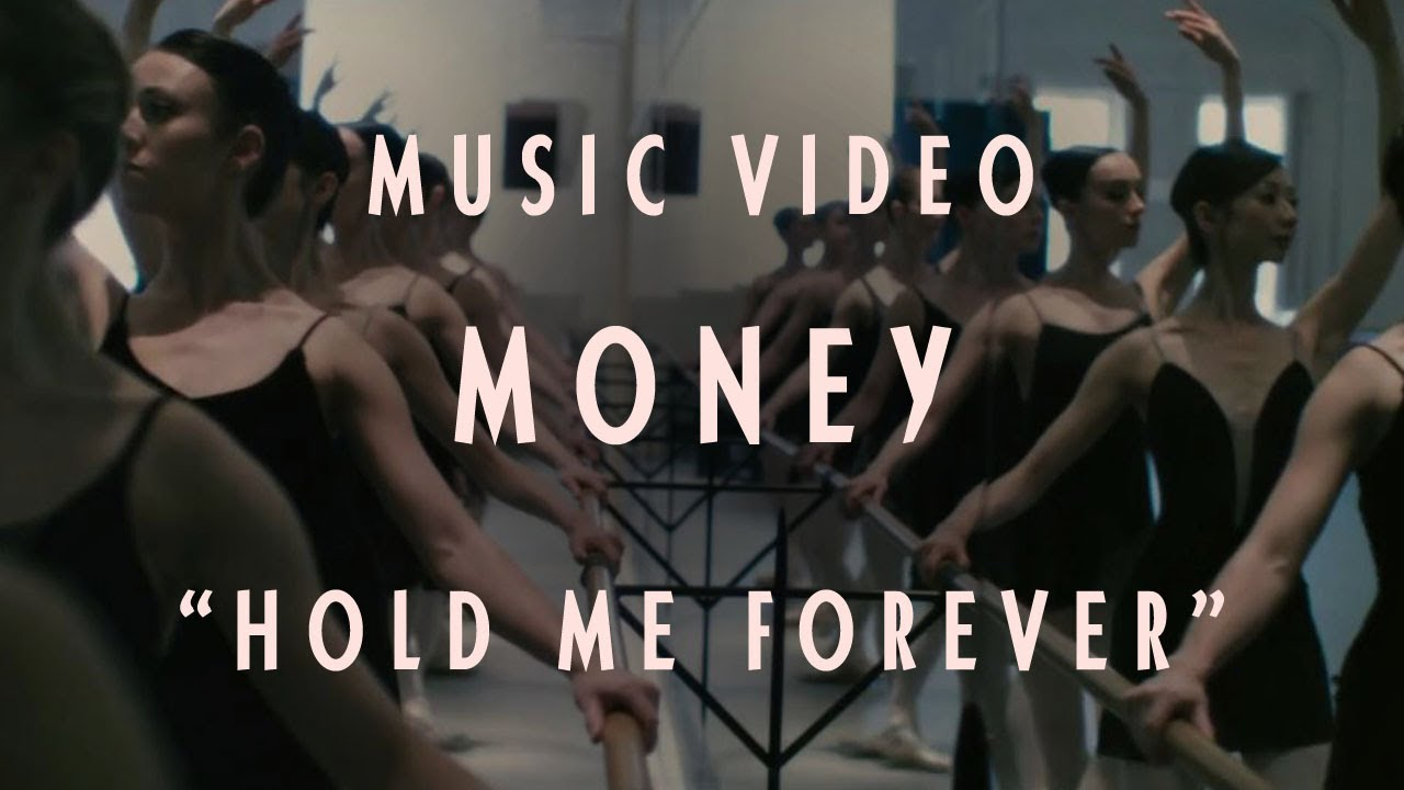 "MONEY - ""Hold Me Forever"" (Official Music Video)"