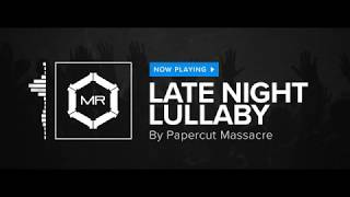 Watch Papercut Massacre Late Night Lullaby video