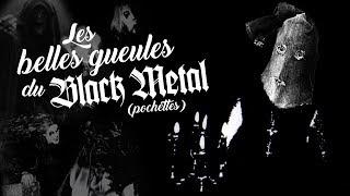 Les belles gueules du black metal