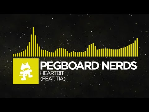 [Electro] - Pegboard Nerds - Heartbit (feat. Tia) [Monstercat FREE Release]