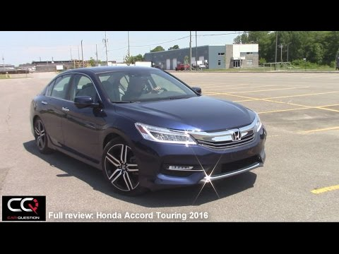 2016 Honda Accord Touring - The most complete review EVER!