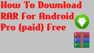 Gambar cover How To Download RAR For Android Pro (paid) Free