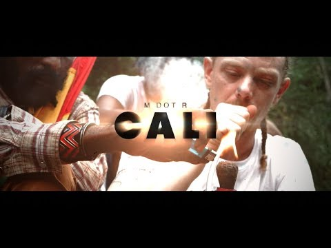 M Dot R - Cali (Official Video)
