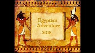 Egyptian Adventure:  The Highlights