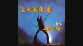 DJ Swedish Egil - Live At Webster Hall
