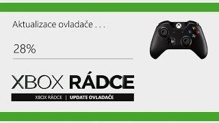 Xbox Rádce I Update ovladače Xbox One - firmware I CZ