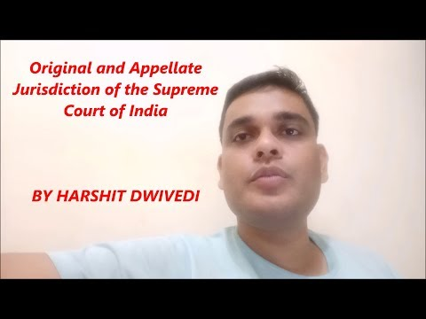 Original & Appellate Jurisdiction of Supreme Court