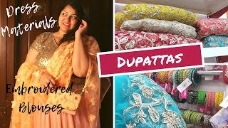 Dress Materials, Embroidered Blouses, Dupattas | Ameerpet Shopping | Priyanka Boppana