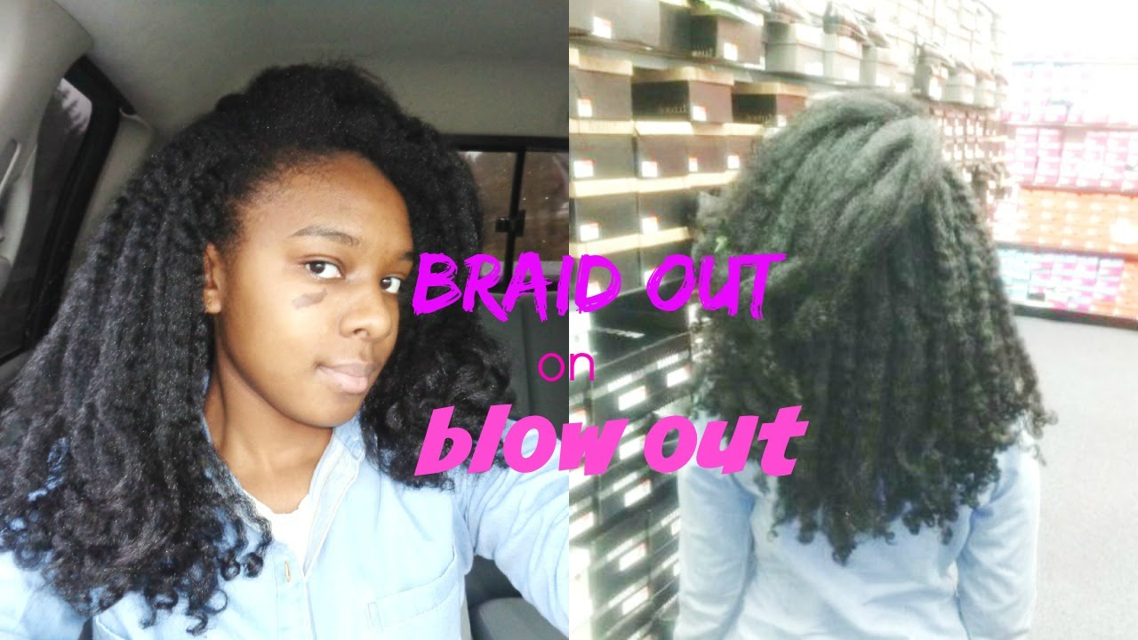 First braid out on blow dry hair - YouTube