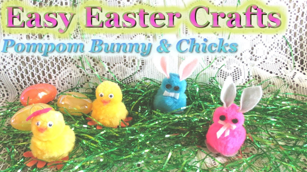 Easy Easter Bunny Chick Made Of Pompoms Diy Easter Ideas Youtube
