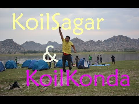 Koil Sagar Camping and Koilkonda fort trekking | A weekend getaway from Hyderabad
