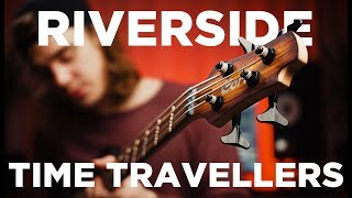 Riverside - Time Travellers (cover)
