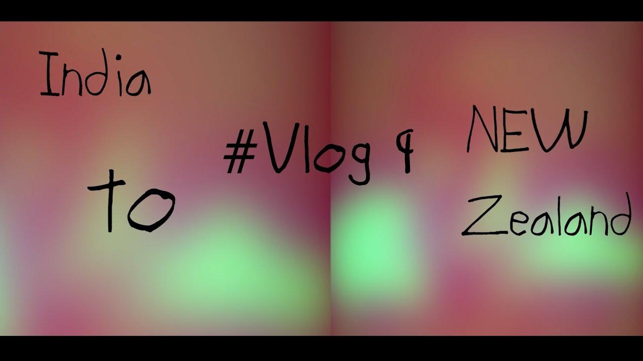 CHALO BULAWA AYA HAI   #Vlog 9   India To New Zealand