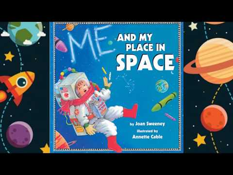 Book 13. Me And My Place In Space | Children's Stories | Read Aloud | Story Time