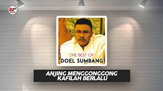 Doel Sumbang - Anjing Menggonggong Kafilah Berlalu (Official Audio)