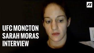 UFC Moncton: Sarah Moras pre-fight interview