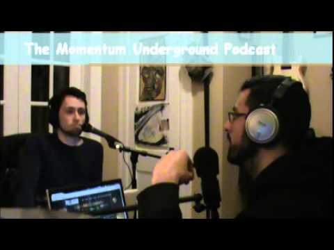 The Momentum Underground Podcast Episode 13