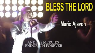 Watch Mario Ajavon Bless The Lord video
