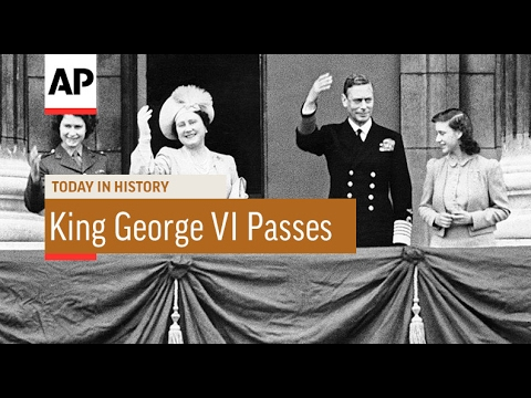 King George VI Passes - 1952   Today In History   6 Feb 17