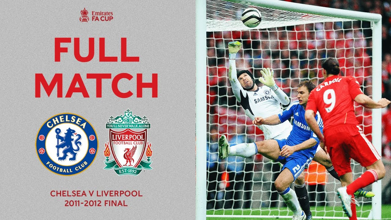 Download FULL MATCH   Blues On Track For A Special Cup Double   Chelsea v Liverpool   FA Cup Final 2012