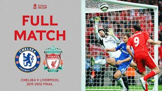 FULL MATCH | Blues On Track For A Special Cup Double | Chelsea v Liverpool | FA Cup Final 2012