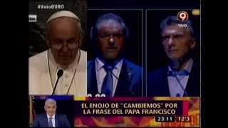 El enojo de Cambiemos por la frase del Papa Francisco - DDD
