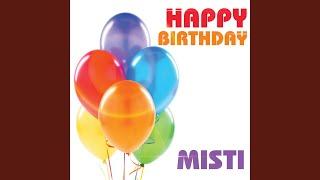 Happy Birthday Misti